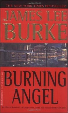 Burning Angel (Dave Robicheaux Mysteries (Paperback)): James Lee Burke: 9780786889044: Amazon.com: Books