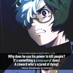"""""""Why does he use his power to kill people? It's something a coward does! A…"""