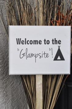 Welcome to the Glampsite - Birthday party sign (or for the campsite?) - Suburble.com
