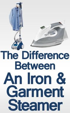 The Difference Between An Iron and A Steamer