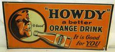 Original Vintage RARE 1940's Howdy Orange Soda Tin Advertising Sign | eBay