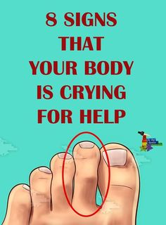 8 Signs That Your Body Is Crying for Help!!