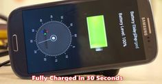 Samsung Galaxy S3 charged in under 30 seconds.
