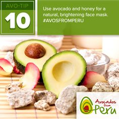 #AvoTip! Avocados are great for your skin - try a DIY face mask with honey or oatmeal for a brightening treatment! #AvosfromPeru