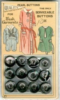"(::)  ""Quality"" ""Pennant"" brand (Muscatine, Iowa) vintage 'Pearl Buttons'. ""The Only Seviceable Buttons"" ""For Wash Garments"" {as pinned by DiaNNe W.  - ""Vintage Button Cards (::)"""