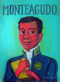 """Bernardo de Monteagudo"", acrilico sobre tela, 31 x 42 cm, año 2016. del artista plastico Diego Manuel"