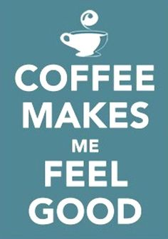 Coffee makes me feel good! #MrCoffee