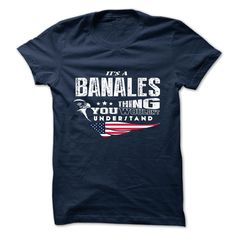 [New last name t shirt] BANALES  Shirts of month  BANALES  Tshirt Guys Lady Hodie  TAG FRIEND SHARE and Get Discount Today Order now before we SELL OUT  Camping a skilled sailor