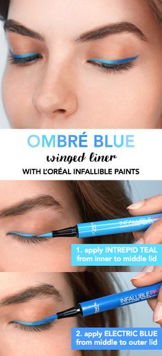 How to get an ombre blue winged eyeliner look with L'Oreal Infallible Paints. First apply Intrepid Teal shade from inner to middle of lid, using the side of the pen (not the tip). Then apply Electric Blue from the middle to the outer lid using the same technique.