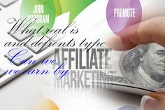 What is Affiliate marketing and How We can Make Money From It