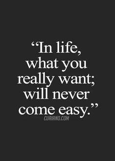 Life isn't easy.