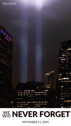 We Will NEVER forget. #Remember911