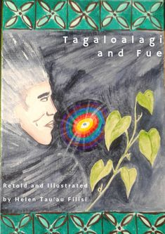An ancient Samoan story about the origin of people through Tagaloalagi, the supreme god and Fue