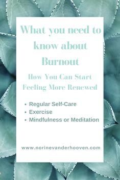 Burnout | mental health | mindfulness | meditation | self care | exercise