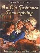 An old-fashioned Thanksgiving, unpaged, in TAL
