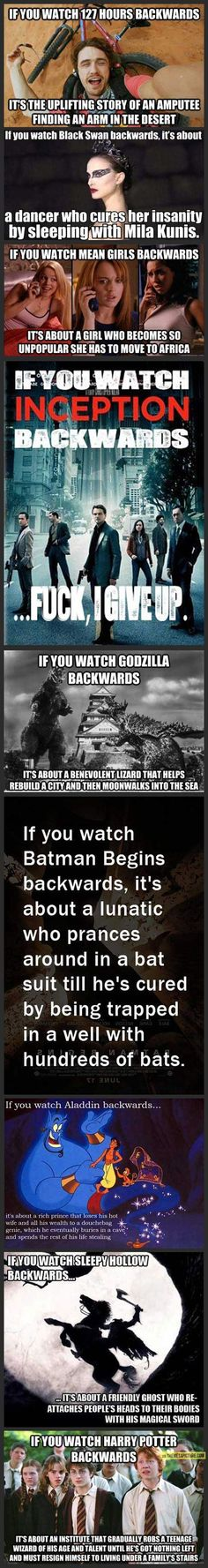 If you watch these movies backwards… Excuse the language…