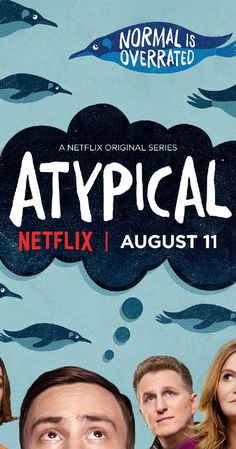 Atypical (TV Series I suggest everyone watch this! Netflix Original Series, Netflix Series, Series Movies, Movies And Tv Shows, Atypical, Orphan Black, Prison Break, Grey's Anatomy, The Originals