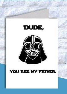 Fathers day card Darth Vader card, Instant Download, Star Wars printable, Dude, Dad,You are my father, Darth Vader print, father's Day Print on Etsy, $4.00