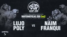 Lujo - Poly vs Naim - Franqui  (SemiFinal) A Cara De Perro Zoo (ACDP) Matematicas 2vs2 2016 La Plata -  Lujo - Poly vs Naim - Franqui (SemiFinal) A Cara De Perro Zoo (ACDP) Matematicas 2vs2 2016 La Plata  - http://batallasderap.net/lujo-poly-vs-naim-franqui-semifinal-a-cara-de-perro-zoo-acdp-matematicas-2vs2-2016-la-plata/  #rap #hiphop #freestyle