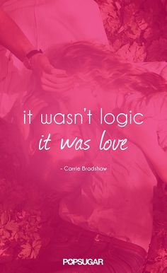 Carrie Bradshaw Quotes | POPSUGAR Entertainment