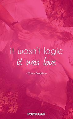 Carrie Bradshaw Quotes | POPSUGAR Entertainment