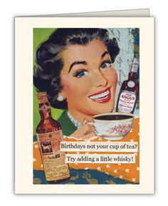 Birthdays not your cup of tea? Try adding a little whisky! - Repinned by www.SiaScotch.com