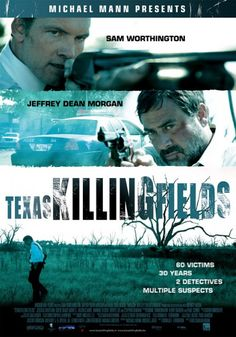 At the Movies: Texas Killing Fields (2011)