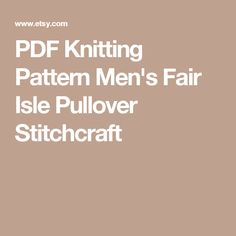PDF Knitting Pattern Men's Fair Isle Pullover Stitchcraft