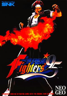 King Of Fighters - Neo Geo - Retrogaming Art Of Fighting, Fighting Games, King Of Fighters 95, Snk Games, Japanese Sports Cars, Pc Engine, Hero World, Video Game Posters, Neo Geo