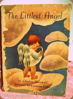 The Littlest Angel - a classic Children's book. I loved it as a child. We decorated my room one Christmas with an angel theme as a result.