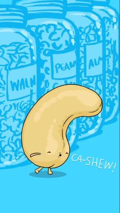 Cashew Funny Food Puns, Punny Puns, Cute Puns, Food Humor, Bad Puns, Frases Humor, Funny Illustration, Funny Cartoons, Funny Signs