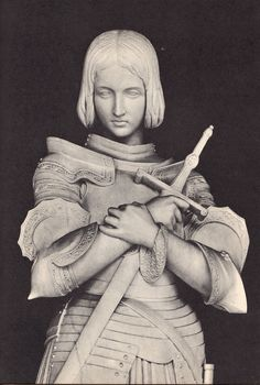 "Marble statue of Joan of Arc at Versailles ""What an honor it would be to fight and die for this woman and her Beloved."""