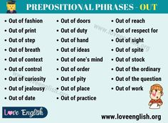 Prepositional Phrases with OUT: A Short List of 26 Popular Prepositional Phrases - OUT - Love English