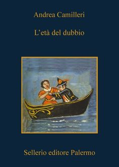 L'età del dubbio - Andrea Camilleri