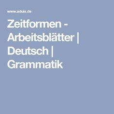 Zeitformen - Arbeitsblätter | Deutsch | Grammatik