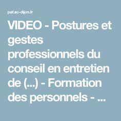 VIDEO - Postures et gestes professionnels du conseil en entretien de (...) - Formation des personnels - DAFOP