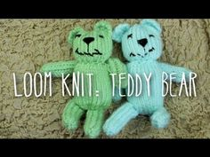 Knifty knitter bear-can use flat panel stitch also...