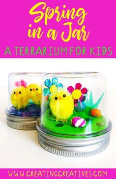 Spring in a Jar - A Terrarium for Kids - Creating Creatives