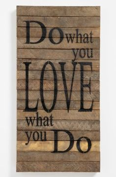 'Do What You Love' Repurposed Wood Wall Art | Nordstrom