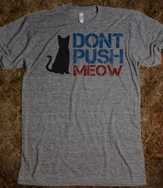 DONT PUSH MEOW
