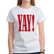 YAY! T-shirts and more at CafePress.com.