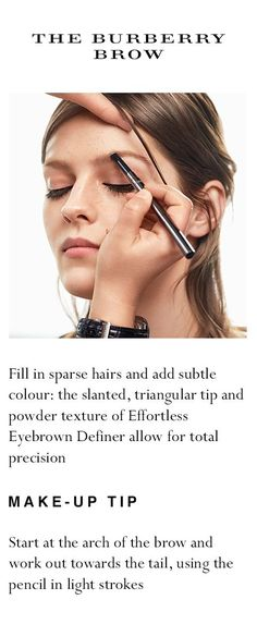 Create the coveted 'Burberry Brow' with Effortless Eyebrow Definer. A runway make-up essential, the dual-ended eyebrow pencil and brush define and shape, instantly creating naturally fuller-looking brows. Slc, Runway, Long Lashes, Create, Eyebrows, Eyeliner, Eyebrow Pencil, Makeup Essentials, Makeup Tips