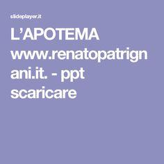 L'APOTEMA www.renatopatrignani.it. -  ppt scaricare