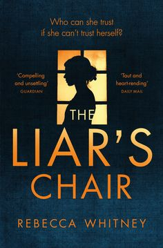 The Liar's Chair by Rebecca Whitney on iBooks