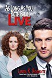 Free Kindle Book -   As Long As You Both Shall Live: A Christian Contemporary Romance  with Suspense (Dangerous Series Book 2)
