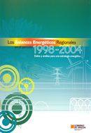 LOS BALANCES ENERGÉTICOS REGIONALES EN EL PERIODO 1998-2004: DATOS Y ANÁLISIS PARA UNA ESTRATEGIA ENERGÉTICA. Disponible en @ http://roble.unizar.es/record=b1459220~S4*spi