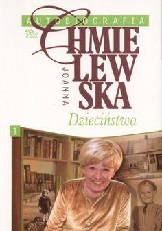Joanna Chmielewska Autobiografia Dziecinstwo