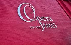 Opera on the James. Downtown Lynchburg, VA