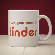 """Kubek """"I saw your mum on Tinder""""  #kubek #kawa #praca #biurko"""