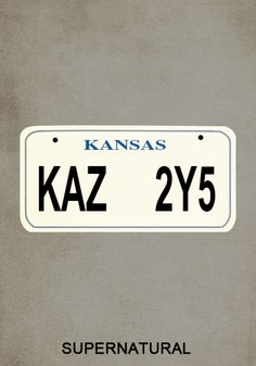"Trygve and I were watching it last night, and the boys had to change their license plate...because, you know. And I said: ""Aw, they changed their plate! How sad!"" Trygve: ""What was it before?"" Me: ""It was KAZ 2Y5. And it was a Kansas plate."" And he just burst out laughing. :)"